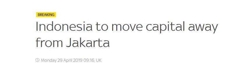 印度尼西亚总统佐科已决定迁都 新址尚未选定