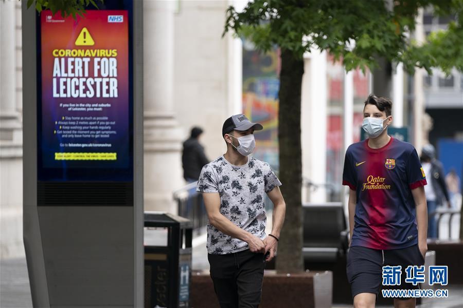 新冠确诊病例又增 英国莱斯特重回严格防控